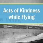 Acts of Kindness While Flying:  Flying Up, Up, and Away (at the Airport)