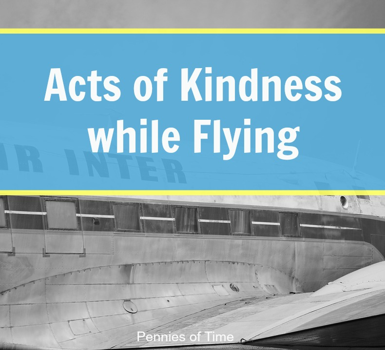 Acts of Kindness While Flying Pennies of Time