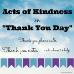 Acts of Kindness to Thank Others:  Thank You Day!