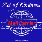 Act of Kindness:  Thanking Our Mail Carrier