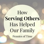 How Serving Others Has Helped Our Family