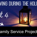 Family Service Projects During the Holidays