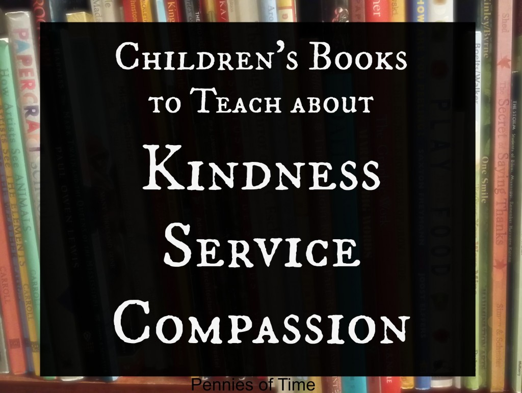 Childrens books to teach kindness and service