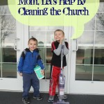 Service Project for Kids:  Clean the Church Building