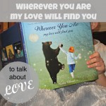 "Children's Book on Kindness: ""Wherever You Are, My Love Will Find You"""