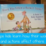 "Children's Book on Kindness:  ""Have You Filled a Bucket Today?"""