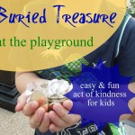 Act of Kindness:  Burying Treasure at the Playground