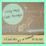 Act of Kindness:  Happy Chalk Messages