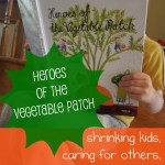Children's Book on Kindness:  Heroes of the Vegetable Patch