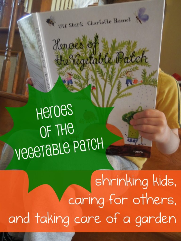 Childrens book on Kindness heroes of the Veggie Patch
