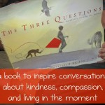 "Children's Book on Compassion: ""The Three Questions"""