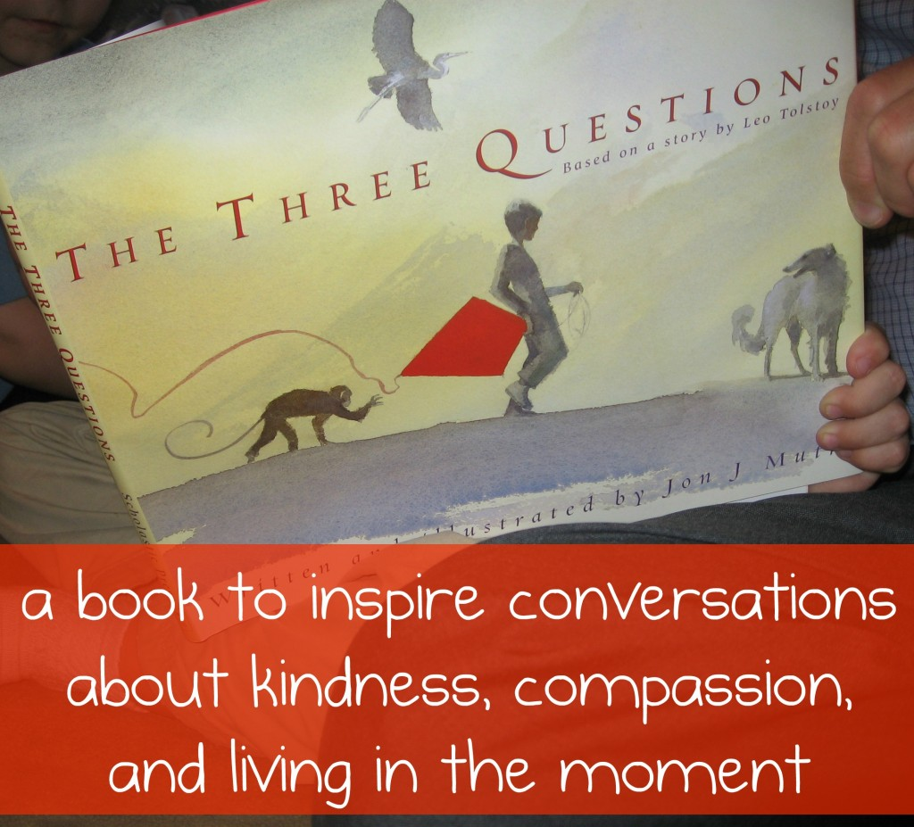Childrens Book on Compassion The Three Questions