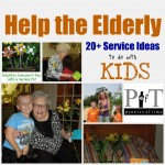 Service Projects for Kids:  Service Projects to Help the Elderly, Ideas to do with KIDS