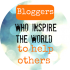 Bloggers who Inspire Others