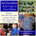 Kindness in School:  3rd Graders Knit Caps to Save Infants