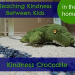 Teaching Kindness in the Family:  Kindness Crocodile