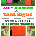 Act of Kindness:  Thank a Teacher with Yard Signs