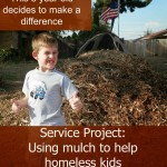 Service Project for Kids:  Bags of Mulch to Help Homeless Kids