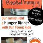 Awareness Activity:  Teach Kids About Hunger Through a Hunger Dinner
