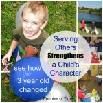 Serving Others Strengthens a Child's Character Guest Post on Moments A Day