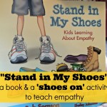 "Children's Book on Empathy:  ""Stand in My Shoes"""