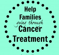 Help Families Going Through Cancer Treatment