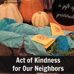 Act of Kindness for Our Neighbors:  A Gift of Gratitude