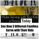 How 3 Different Families Serve with Their Kids