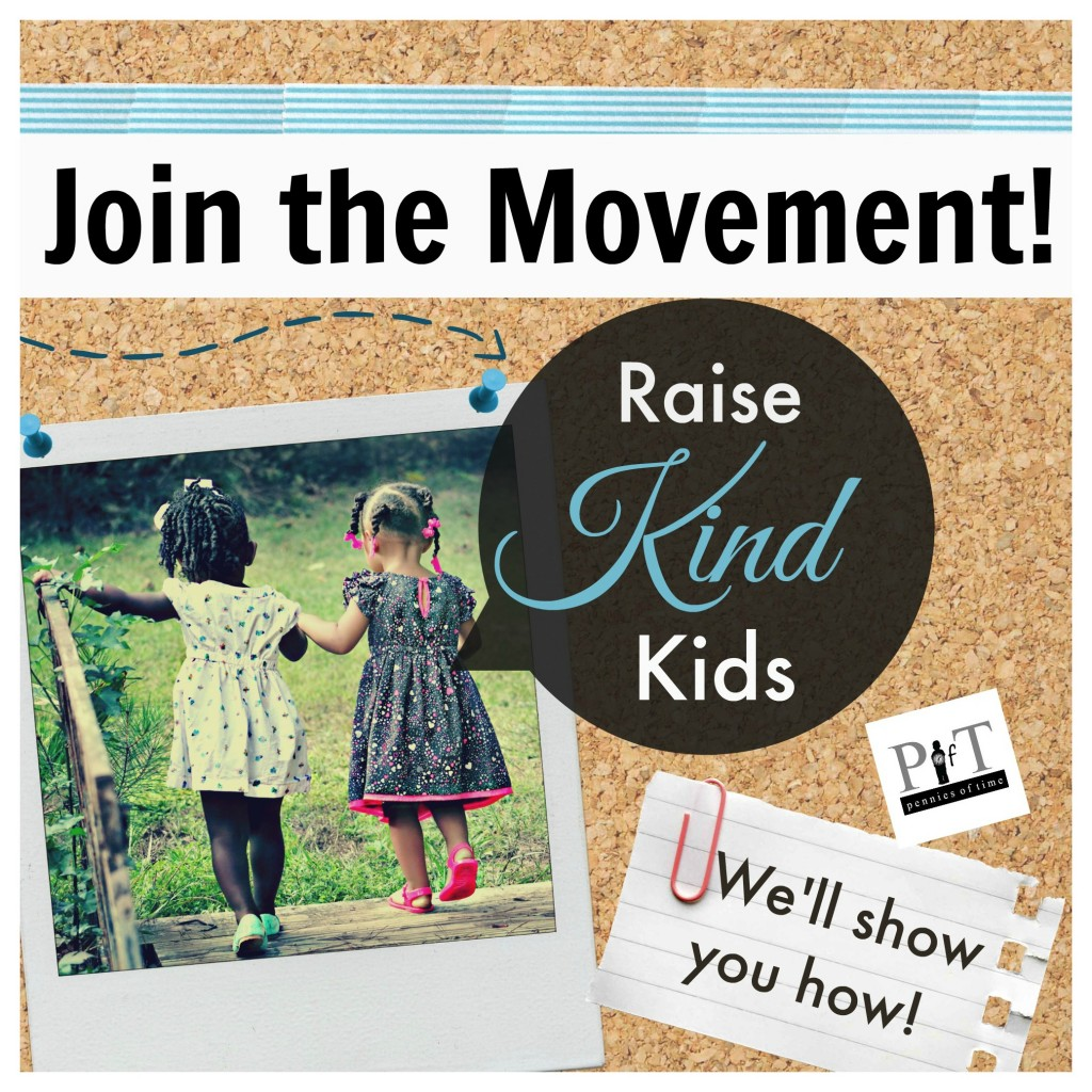 RaiseKindKidsJointheMovement.PenniesofTime