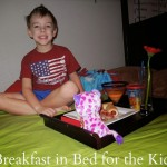 Family Act of  Kindness:  Breakfast in Bed for the Kids