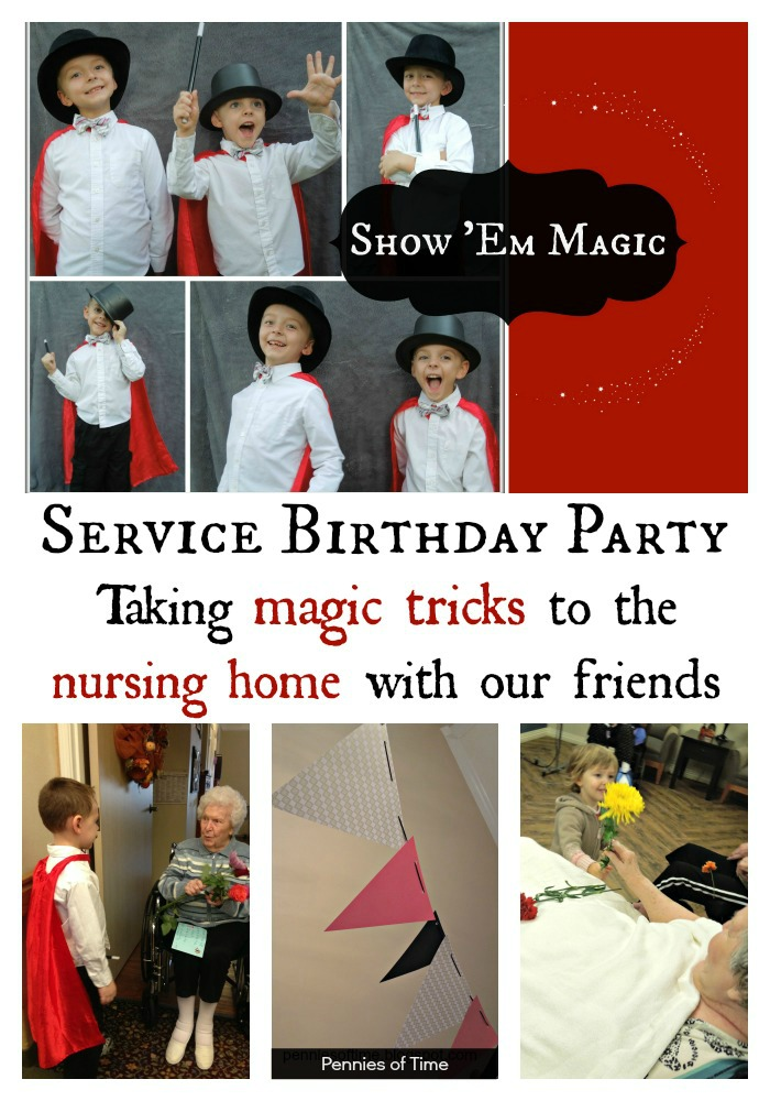 Service Project for the Elderly Magic Show Service Birthday Party Pennies of Time