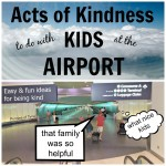 Acts of Kindness at the Airport