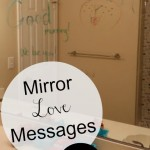 Family Act of Kindness:  Mirror Love Messages