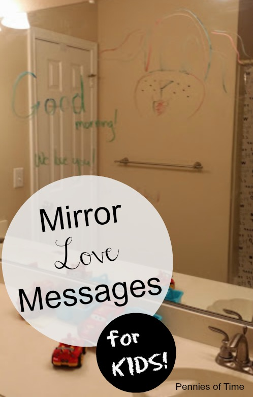 Mirror Love Messages for Kids Pennies of Time