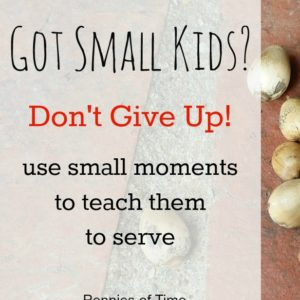 Got Small Kids?  Don't Give Up