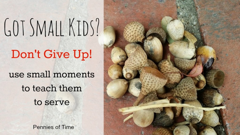 Got Small Kids Don't Give Up Pennies of Time