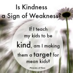 Is Kindness a Sign of Weakness?