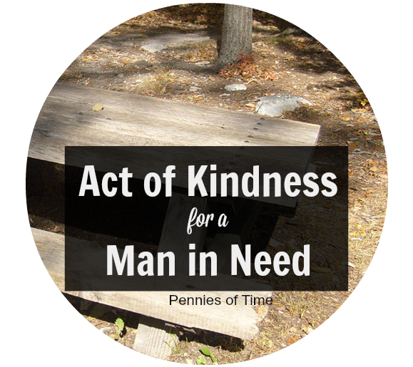 Act of Kindness for a Man in Need Pennies of Time