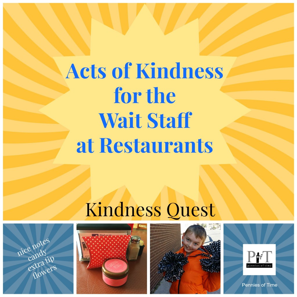 Acts of Kindness for the Wait Staff at Restaurants Kindness Quest Pennies of Time