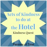 Acts of Kindness at the Hotel