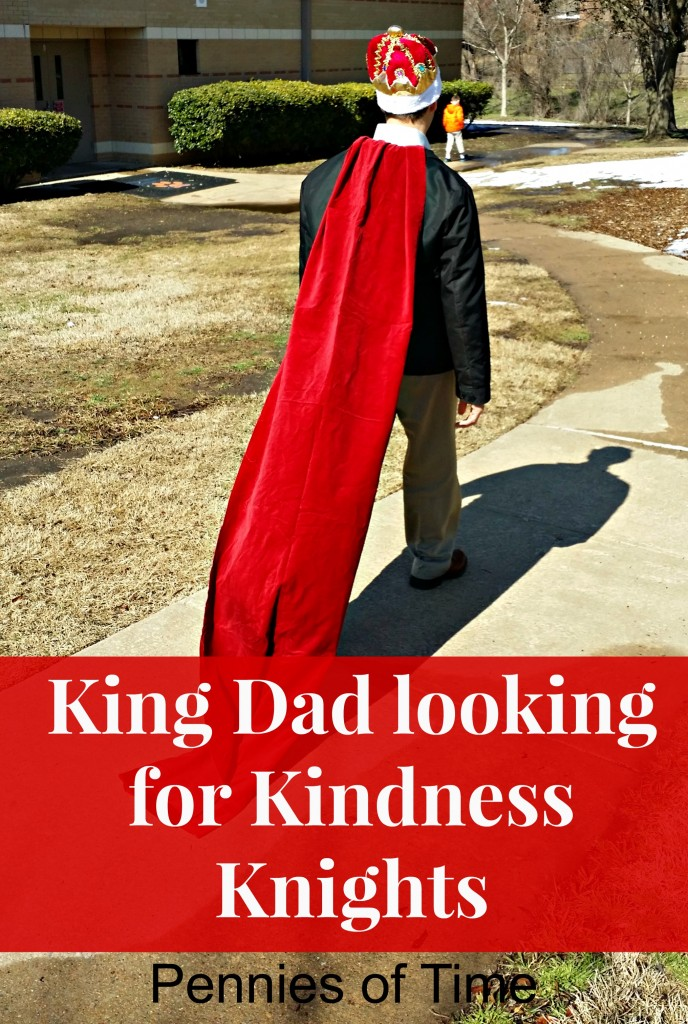 King Dad Kindness Quest Pennies of Time