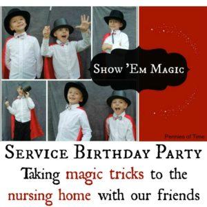 Service Birthday Party:  Show 'Em Magic