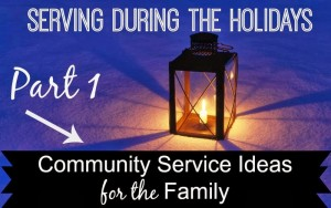 Serving During the Holidays with Your Family