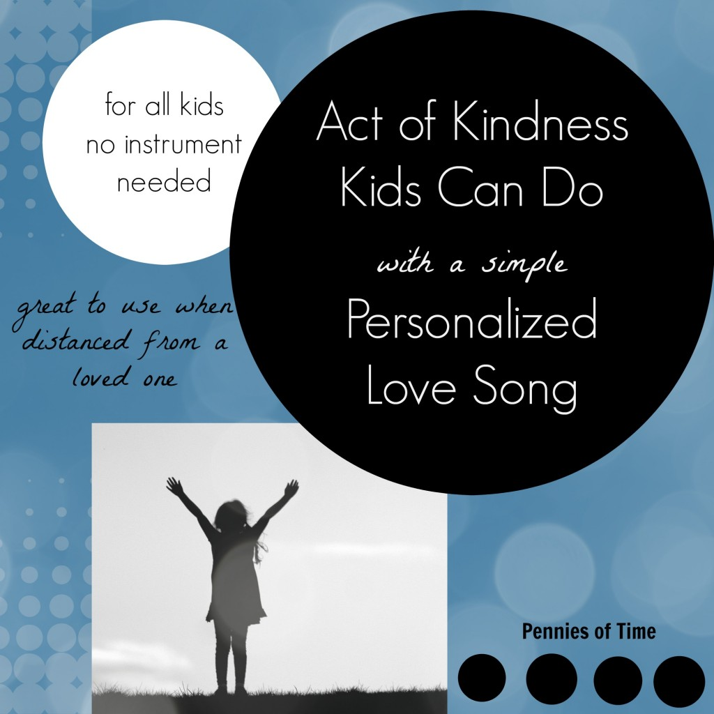 act of kindness personalized love you song pennies of time