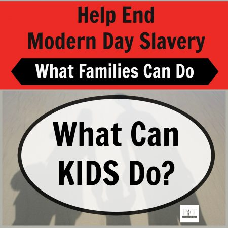 What Kids Can Do to End Modern Day Slavery