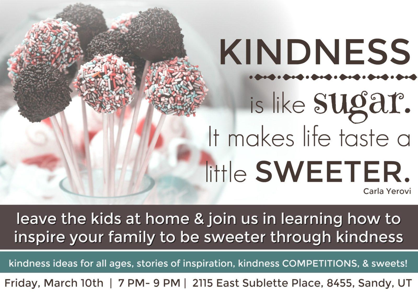 Kindness Make Life Sweeter\